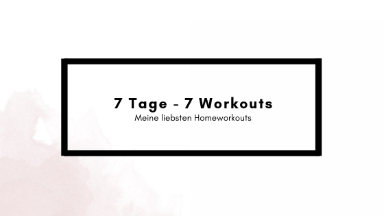 7 Tage – 7 Workouts
