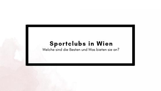 Die besten Sportclubs inWien