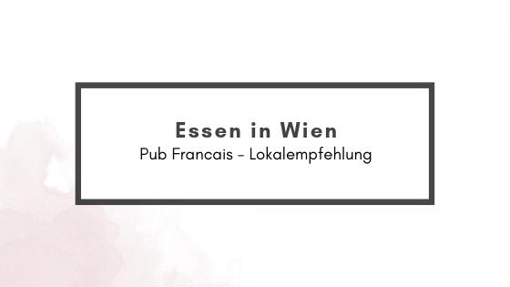 Pub Francais –Lokalempfehlung