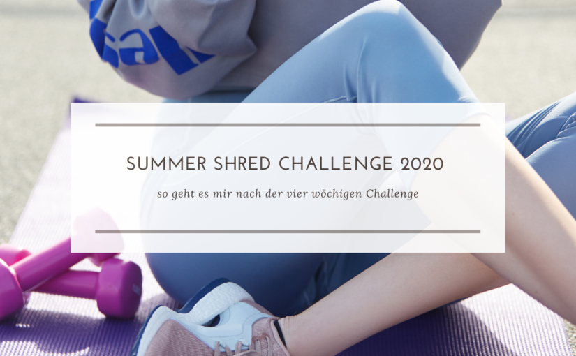 Summer Shred Challenge 2020