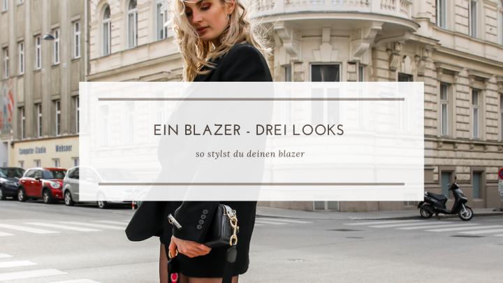 1 Blazer – 3Looks